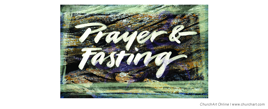 "Black background with words ""prayer and fasting"""
